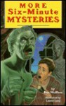 More Six-Minute Mysteries - Don L. Wulffson