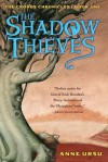 The Shadow Thieves - Anne Ursu