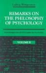 Remarks on the Philosophy of Psychology 2 - Ludwig Wittgenstein, Heikki Nyman, Georg Henrik von Wright, C.J. Luckhardt, A.E. Aue