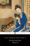 The Story of the Stone: The Debt of Tears (Volume IV): The Debt of Tears v. 4 (Classics) - Cao Xueqin