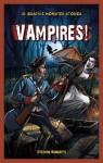 Vampires! (Jr. Graphic Monster Stories) - Steven Roberts