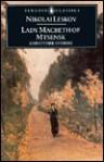 Lady Macbeth of Mtsensk and Other Stories (Penguin Classics) - Nikolai Leskov, David McDuff