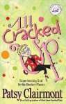 All Cracked Up: Experiencing God in the Broken Places (Women of Faith (Zondervan)) - Patsy Clairmont