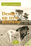 Desde un tren africano - Miguel Aranguren