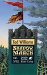 Shadowmarch / Das Spiel (German Edition) - Tad Williams, Holfelder-von der Tann, Cornelia