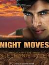 Night Moves: A Shadow Force Novel - Stephanie Tyler, Johanna Parker