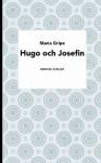 Hugo och Josefin - Maria Gripe