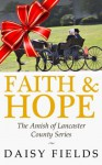 Faith and Hope in Lancaster - Daisy Fields