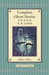 Complete Ghost Stories - M.R. James