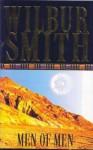 Men of Men (Ballantyne Novels) - Wilbur Smith