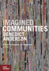 Imagined Communities: Reflections on the Origin and Spread of Nationalism - Benedict Anderson