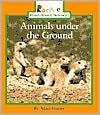 Animals Under the Ground - Allan Fowler