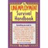 The Unemployment Survival Handbook - Nina Schuyler