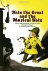 Nate the Great and the Musical Note - Marjorie Weinman Sharmat, Craig Sharmat, Marc Simont