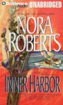 Inner Harbor (Chesapeake Bay Saga #3) - Nora Roberts