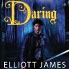 Daring - Elliott James