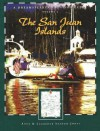Dreamspeaker Cruising Guide Series: The San Juan Islands: Volume 4 - Anne Yeadon-Jones, Laurence Yeadon-Jones