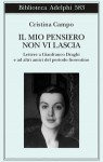 Il mio pensiero non vi lascia - Cristina Campo, Margherita Pieracci Harwell