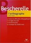 L'orthographe pour tous - Louis-Nicolas Bescherelle