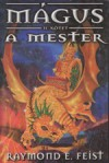 Mágus: A mester (Résháború, #2) - Raymond E. Feist