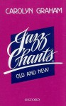 Jazz Chants Old and New - Carolyn Graham