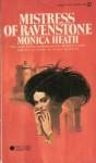 Mistress of Ravenstone - Monica Heath