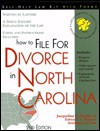 How to File for Divorce in North Carolina - Jacqueline D. Stanley, Edward A. Haman