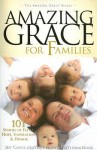 Amazing Grace for Families: 101 Stories of Faith, Hope, Inspiration, & Humor (Amazing Grace) - Jeff Cavins, Patti Armstrong, Matthew Pinto