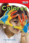 Colores = Colors - Dona Herweck Rice