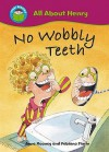No Wobbly Teeth - Anne Rooney