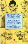 The Fontana Dictionary of Modern Thinkers - Alan Bullock, R.B. Wooding