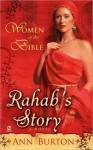 Women of the Bible: Rahab's Story: A Novel (Women of the Bible) - Ann Burton