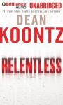 Relentless - Dan John Miller, Dean Koontz