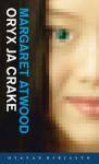 Oryx ja Crake - Margaret Atwood