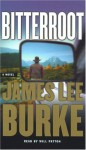 Bitterroot - James Lee Burke, Will Patton