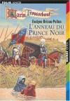 L'anneau du prince noir - Evelyne Brisou-Pellen, Nicolas Wintz