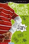Liar! - Karen Tayleur, Brann Garvey