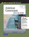 American Government: Roots and Reform, 2009 Edition, Books a la Carte Plus Mypoliscilab - Karen O'Connor