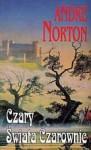 Czary świata czarownic - Andre Norton