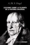 Lecciones sobre la filosofía de la historia universal - Georg Wilhelm Friedrich Hegel, José Gaos