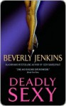 Deadly Sexy - Beverly Jenkins