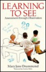 Learning to see - Mary Jane Drummond