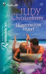 Honeymoon Hunt - Judy Christenberry