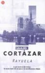 Rayuela (Hopscotch) - Julio Cortázar