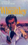 Vendetta in Spain - Dennis Wheatley