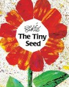 The Tiny Seed - Eric Carle