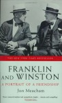 Franklin and Winston: A Portrait of a Friendship - Jon Meacham