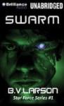 Swarm - B.V. Larson, Mark Boyett
