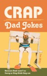 Crap Dad Jokes - Ian Allen