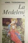 La Medeleni #1 - Ionel Teodoreanu